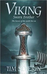 Viking Sworn Brother Tim Severin