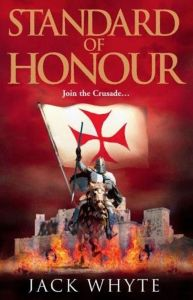 Standard of Honour Jack Whyte