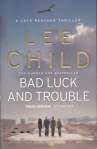 Bad Luck and Trouble Lee Child