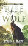 Rise of the Wolf Steven A McKay