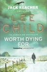 Worth Dying For Lee Child