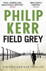 Field Grey Philip Kerr