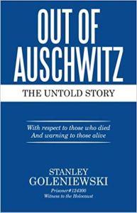 Out Of Auschwitz Stanley Goleniewski
