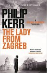 The Lady From Zagreb Philip Kerr 4