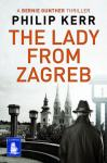 The Lady From Zagreb Philip Kerr 6