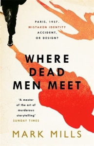 Where Dead Men Meet Mark Mills