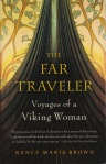 The Far Traveller Nancy Marie Brown