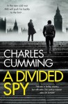 A Divided Spy Charles Cumming