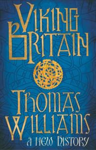 Viking Britain Thomas Williams