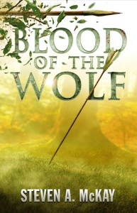 Blood of the Wolf Steven A. McKay