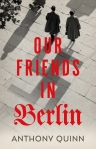 Our Friends In Berlin Anthony Quinn