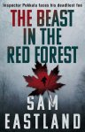 The Beast In The Red Forest Sam Eastland