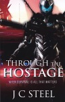 Through the Hostage J C Steel