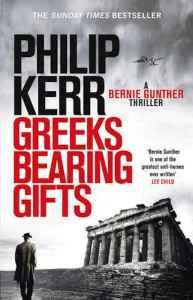 Greeks Bearing Gifts Philip Kerr