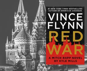 Vince-Flynn-Red-War-Kyle-Mills