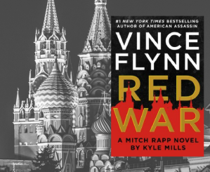 Vince-Flynn-Red-War-Kyle-Mills