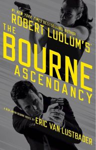 The Bourne Ascendancy Robert Ludlum Eric Van Lustbader