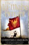 The Ill-masde Knight Christian Cameron
