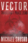Vector Tradecraft Phase Zero Michael Shusko