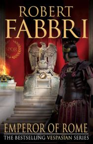 Robert Fabbri Emperor of Rome
