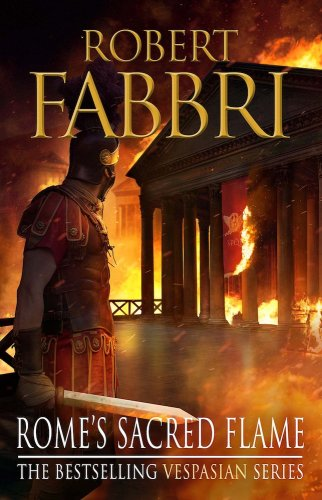 Robert Fabbri Rome's Sacred Flame